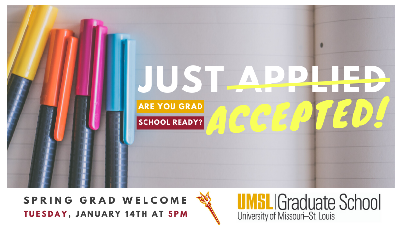 New Admits- Welcome to UMSL!